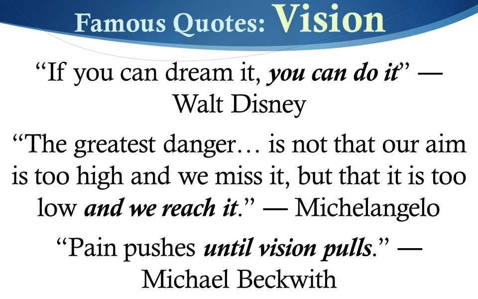 If You Can Dream It You Can Do It Walt Disney The Greatest