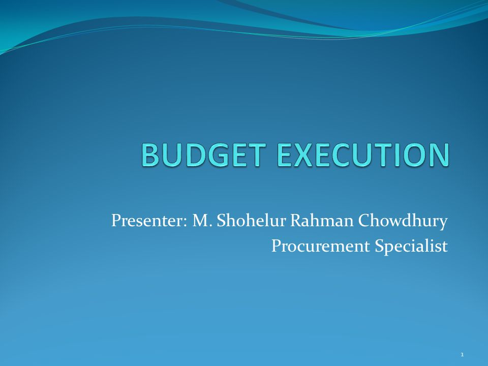 Presenter: M. Shohelur Rahman Chowdhury Procurement Specialist 1