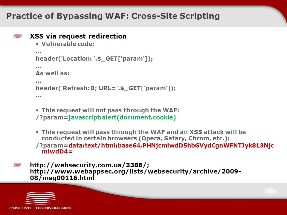 Methods to Bypass a Web Application Firewall Dmitri Evteev