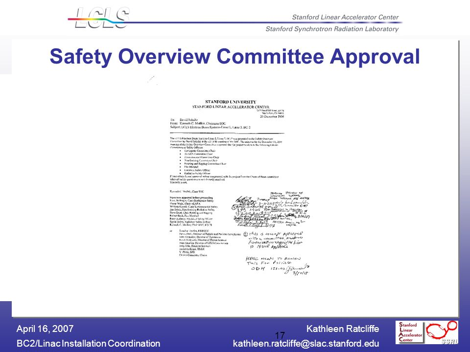Kathleen Ratcliffe BC2/Linac Installation April 16, Safety Overview Committee Approval