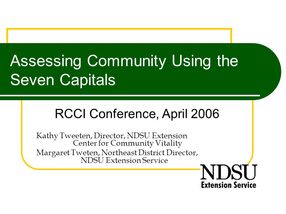 Assessing Community Using The Seven Capitals RCCI Conference April