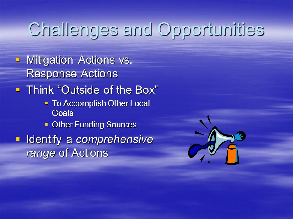 Challenges and Opportunities  Mitigation Actions vs.