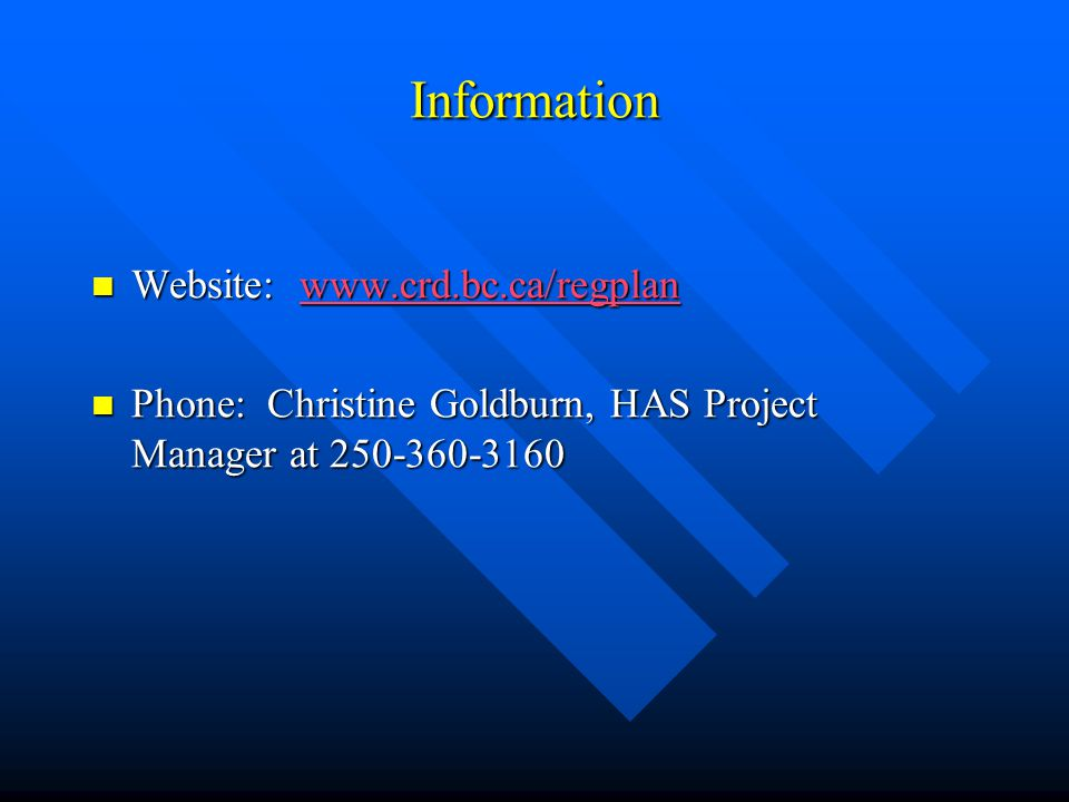 Information Website:   Website:   Phone: Christine Goldburn, HAS Project Manager at Phone: Christine Goldburn, HAS Project Manager at