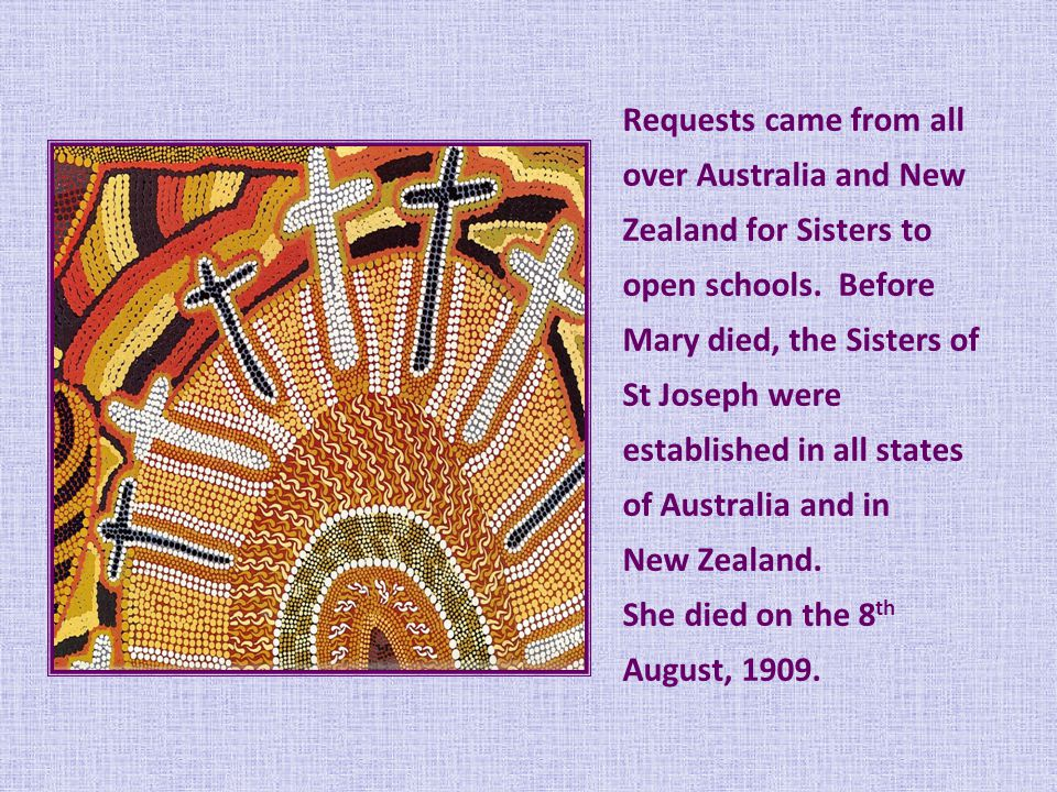 Requests came from all over Australia and New Zealand for Sisters to open schools.