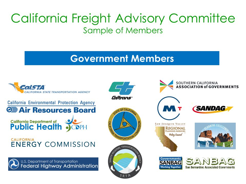 Government Members California Freight Advisory Committee Sample of Members