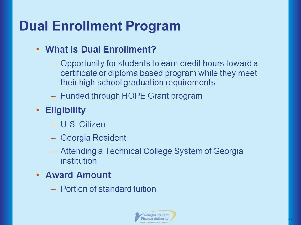 Dual Enrollment Program What is Dual Enrollment.