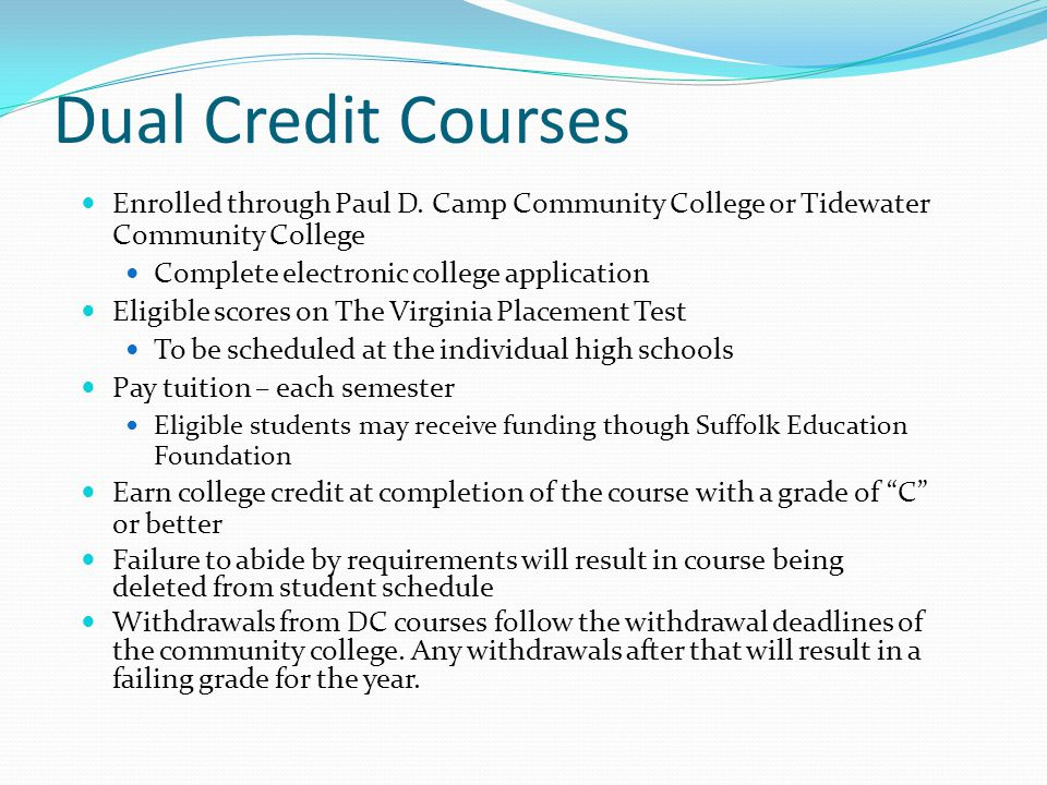Dual Credit Courses Enrolled through Paul D.
