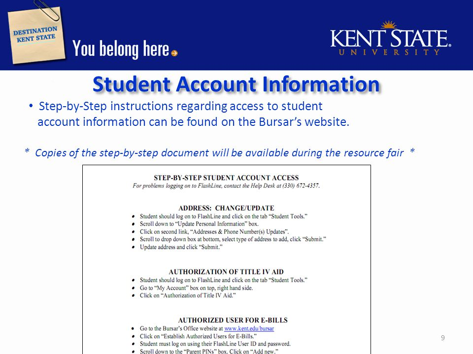 Student Account Information Step-by-Step instructions regarding access to student account information can be found on the Bursar's website.