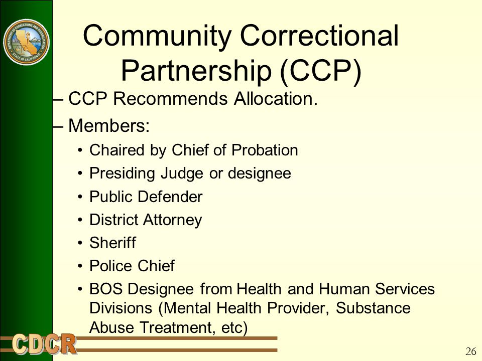 26 Community Correctional Partnership (CCP) –CCP Recommends Allocation.