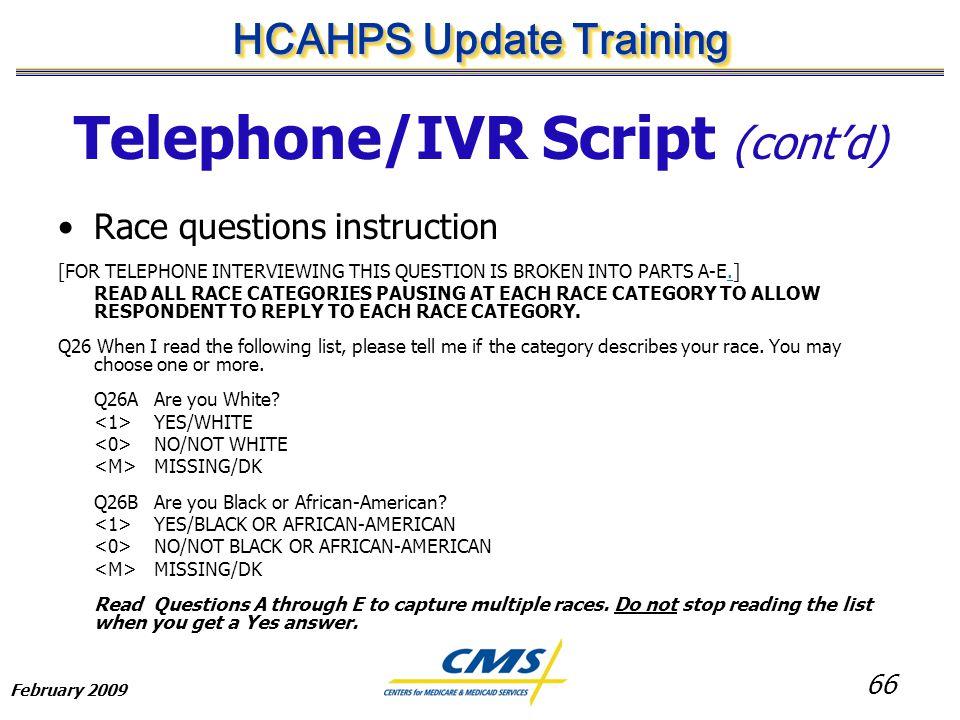 HCAHPS Update Training February HCAHPS Update Training