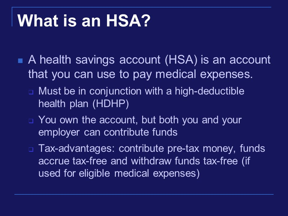 What is an HSA.