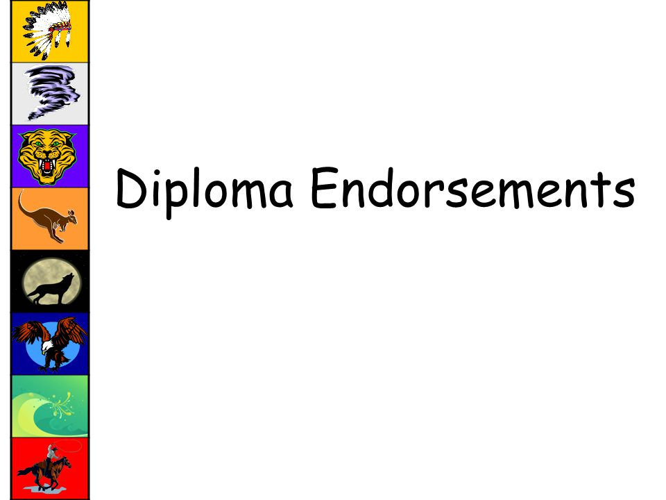 Diploma Endorsements