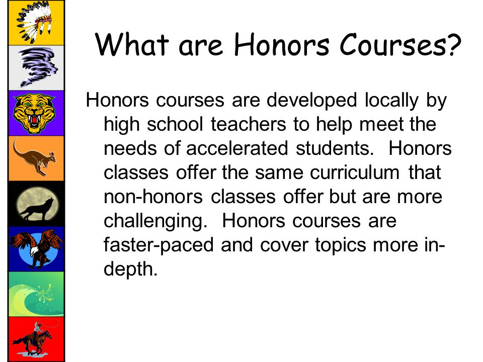 What are Honors Courses.