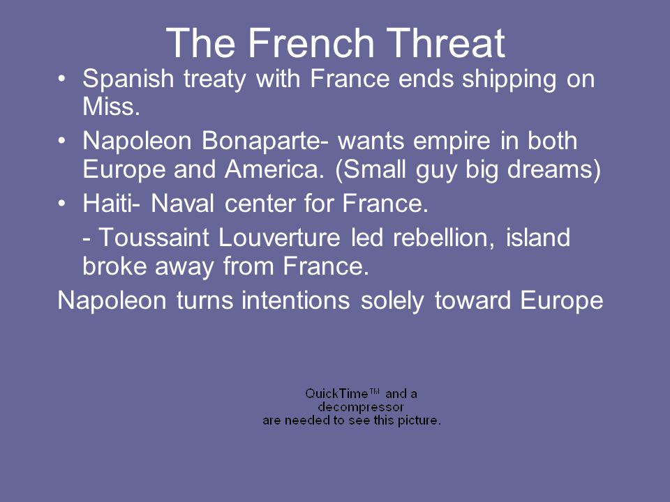 The French Threat Spanish treaty with France ends shipping on Miss.