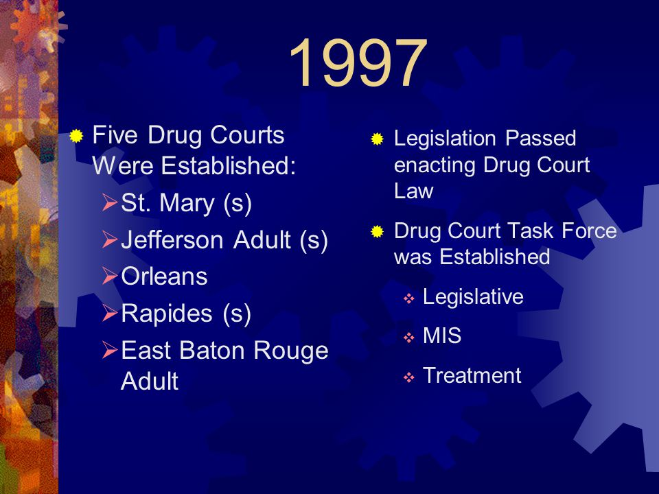 Louisiana Drug Court System  Selecting Qualified Treatment