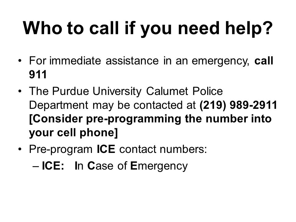 Who to call if you need help.