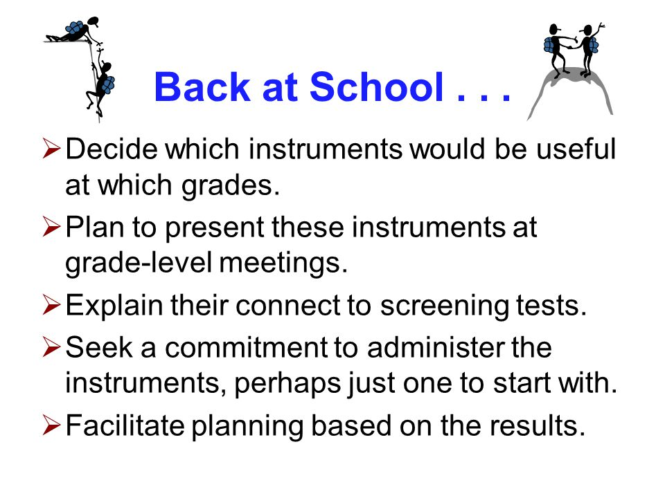 Back at School...  Decide which instruments would be useful at which grades.
