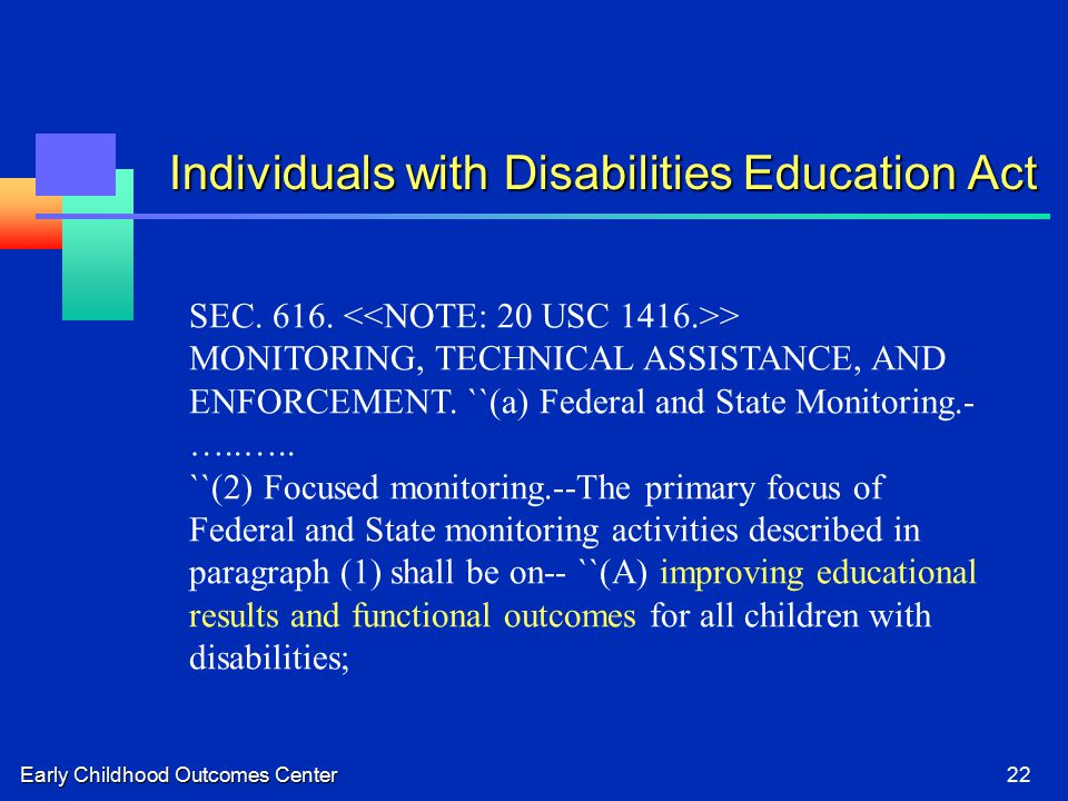 Early Childhood Outcomes Center22 SEC > MONITORING, TECHNICAL ASSISTANCE, AND ENFORCEMENT.