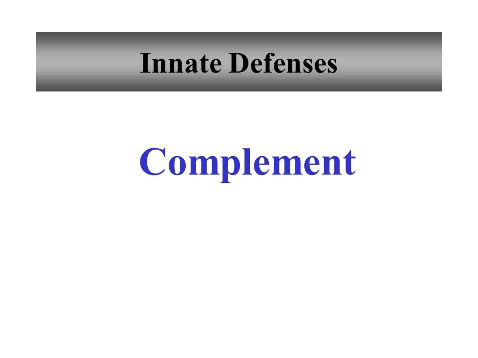 Innate Defenses Complement