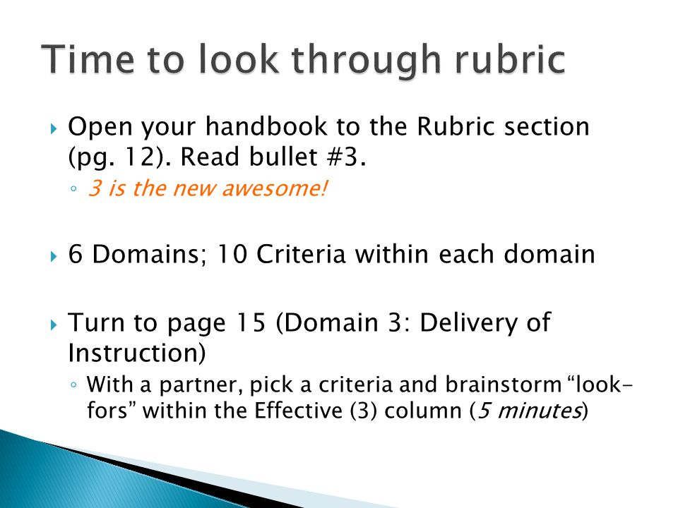  Open your handbook to the Rubric section (pg. 12).