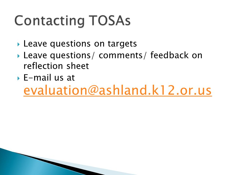  Leave questions on targets  Leave questions/ comments/ feedback on reflection sheet   us at