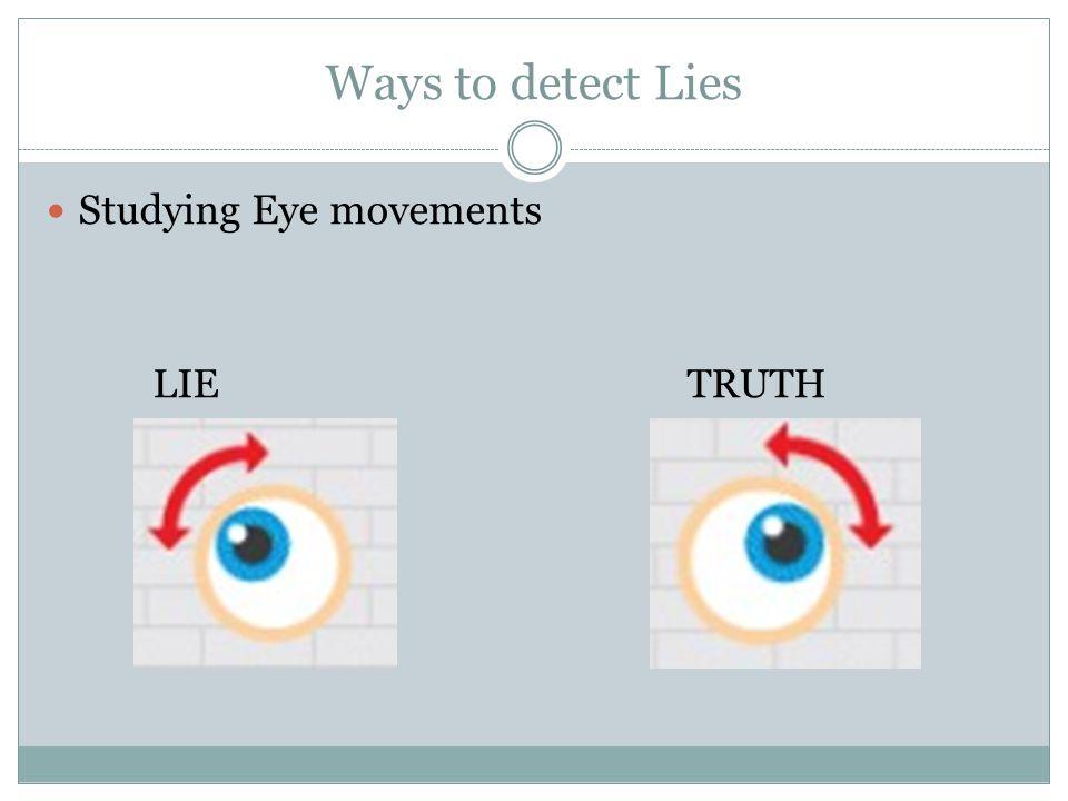 ways to detect lies