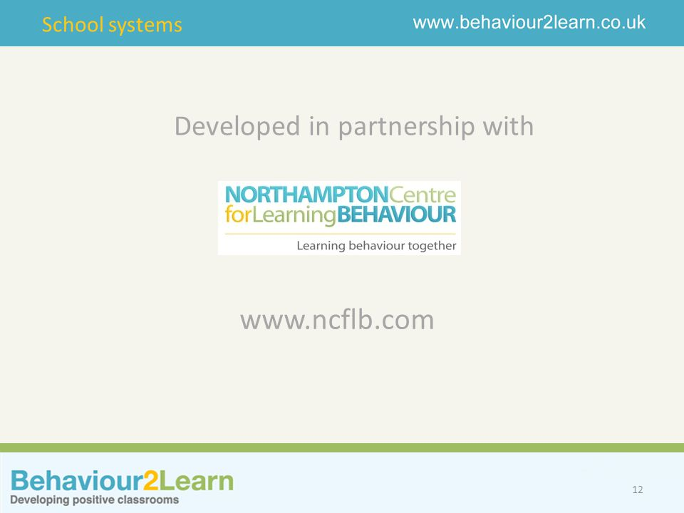 School systems   12 Developed in partnership with