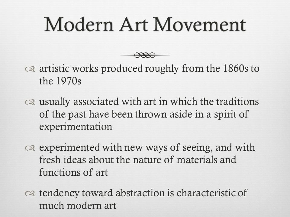 Modern Art MovementModern Art Movement  artistic works