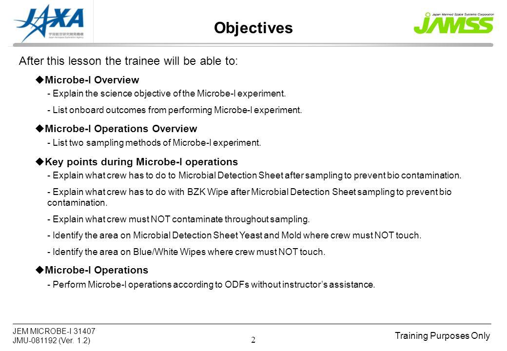 Training Purposes Only JEM MICROBE I JMU Ver 1 2 1 Notice