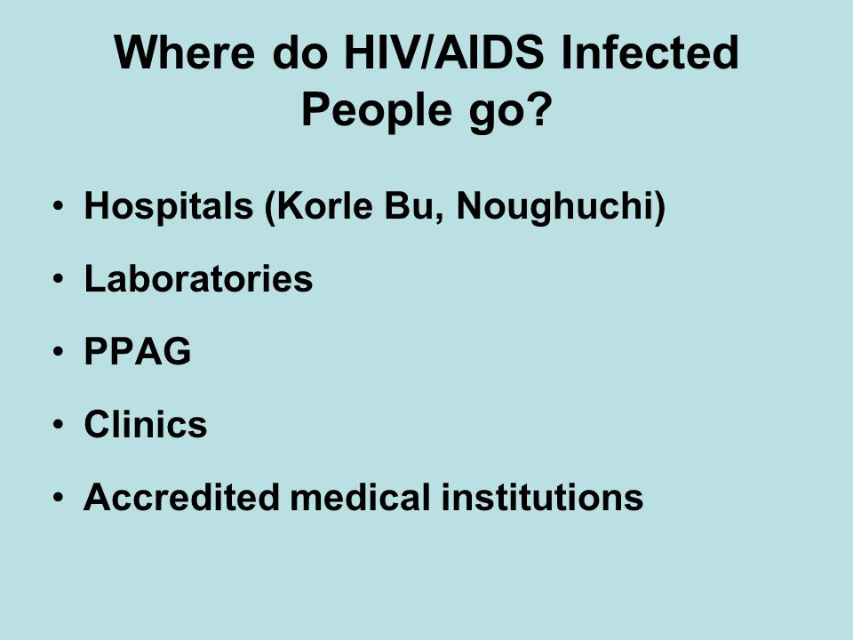 Where do HIV/AIDS Infected People go.