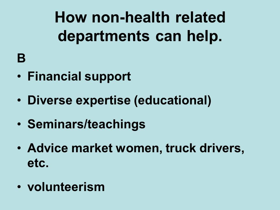 How non-health related departments can help.