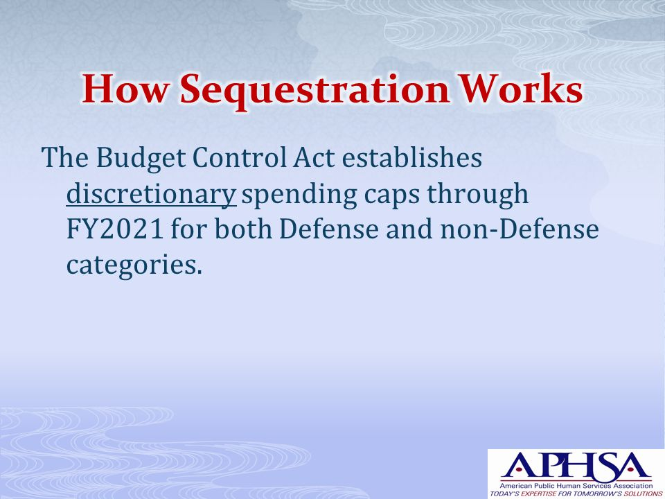 The Budget Control Act establishes discretionary spending caps through FY2021 for both Defense and non-Defense categories.