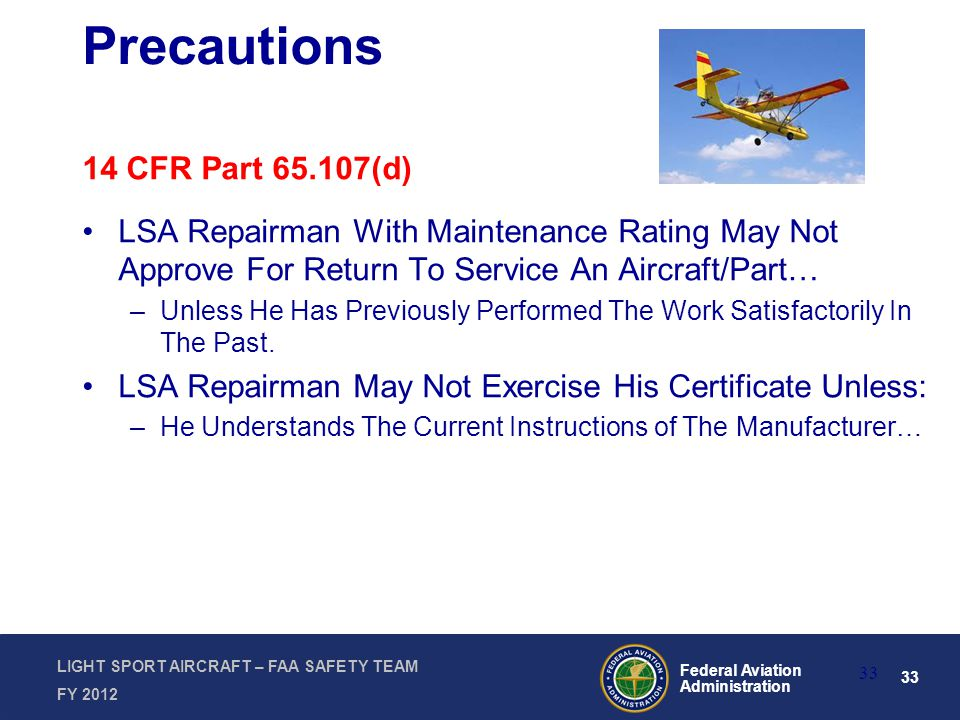 Presented by the FAA Safety Team FY 2012 Federal Aviation ...