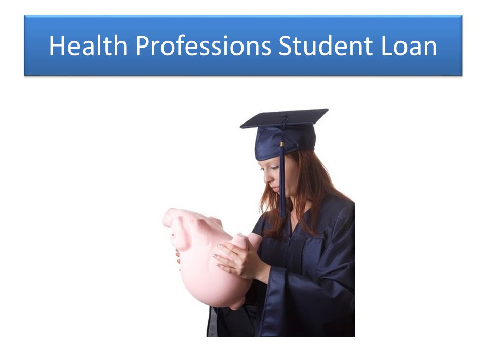 Health Professions Student Loan