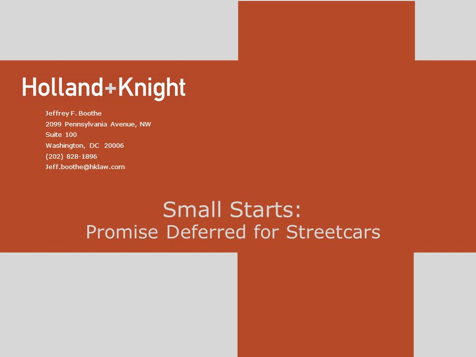 Small Starts: Promise Deferred for Streetcars Jeffrey F.