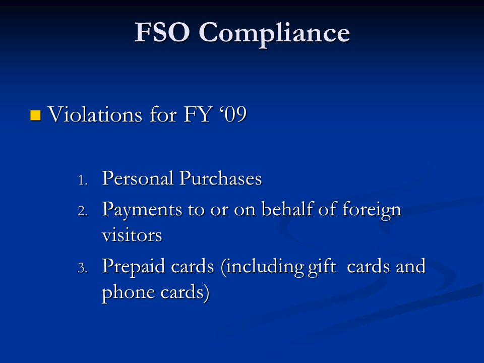 FSO Compliance Violations for FY '09 Violations for FY '09 1.