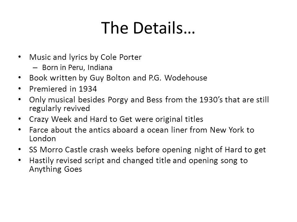 Lyric cole porter lyrics : The Details… Music and lyrics by Cole Porter – Born in Peru ...