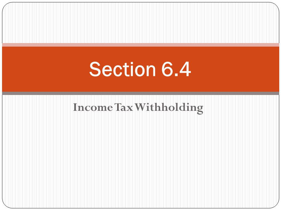 Income Tax Withholding Section 64 Employees Withholding Allowance