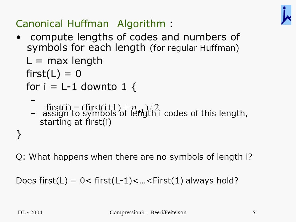 Dl Compression3 Beerifeitelson1 Canonical Huffman Trees Goals A