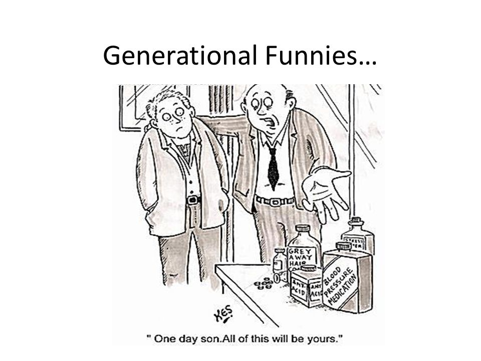 Generational Funnies…