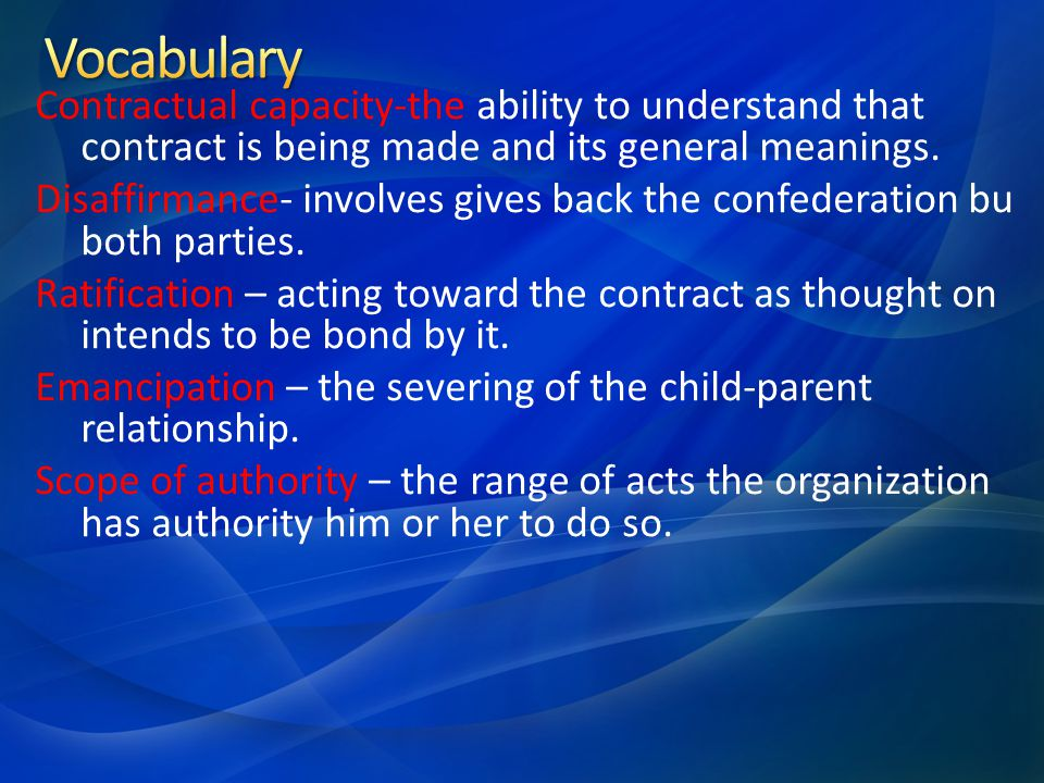 Contractual capacity-the ability to understand that contract is being made and its general meanings.