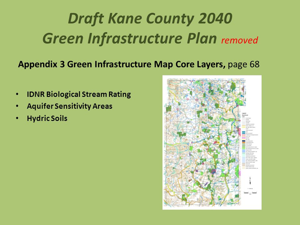 Draft Kane County 2040 Green Infrastructure Plan removed Appendix 3 Green Infrastructure Map Core Layers, page 68 IDNR Biological Stream Rating Aquifer Sensitivity Areas Hydric Soils