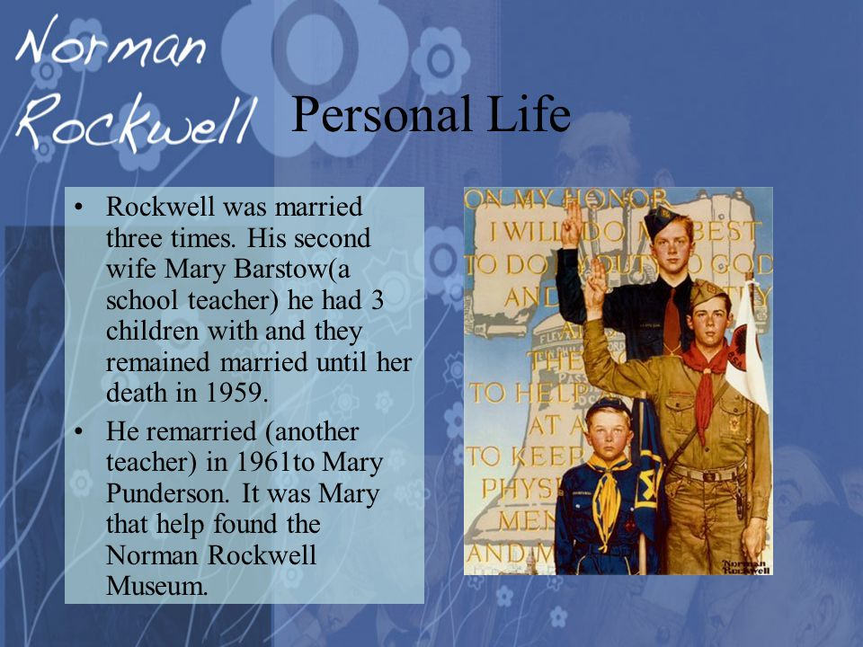 Personal Life Rockwell was married three times.