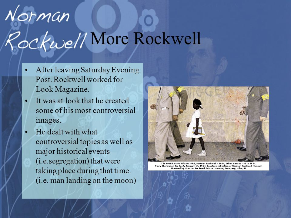 More Rockwell After leaving Saturday Evening Post.