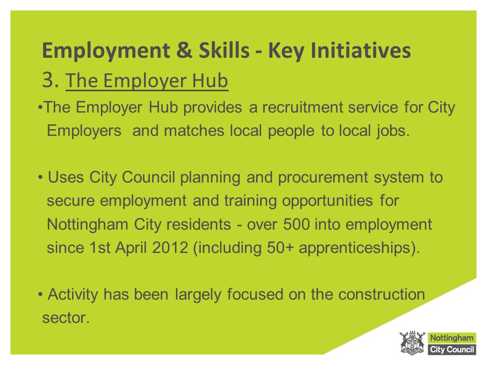 Employment & Skills - Key Initiatives 3.
