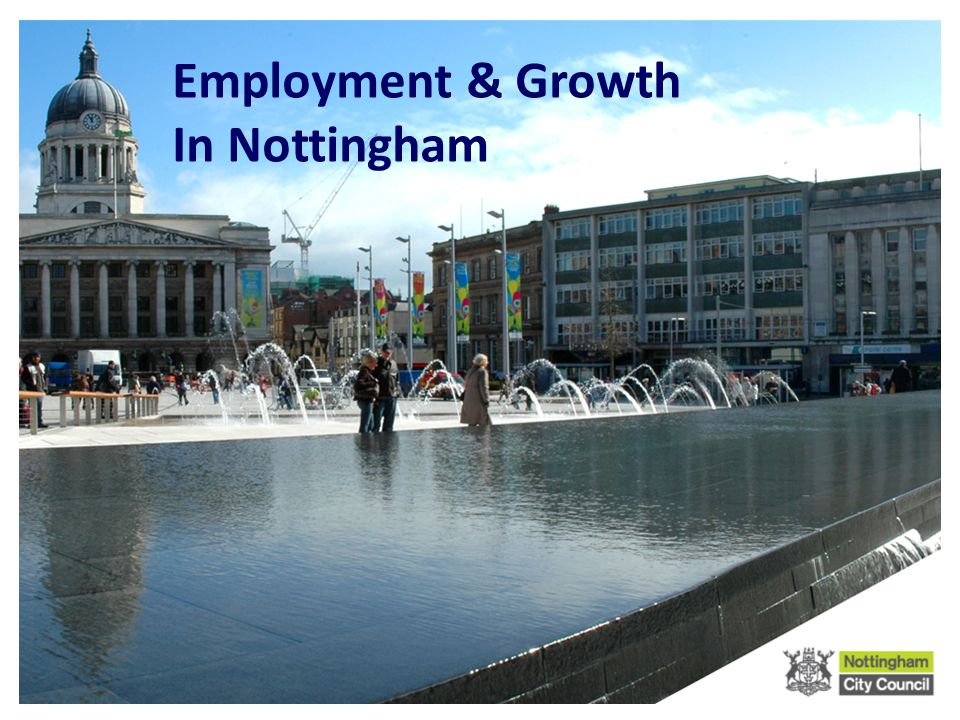 Employment & Growth In Nottingham