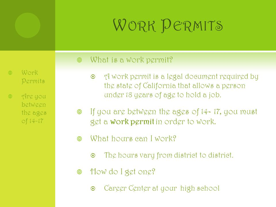 W ORK P ERMITS  What is a work permit.