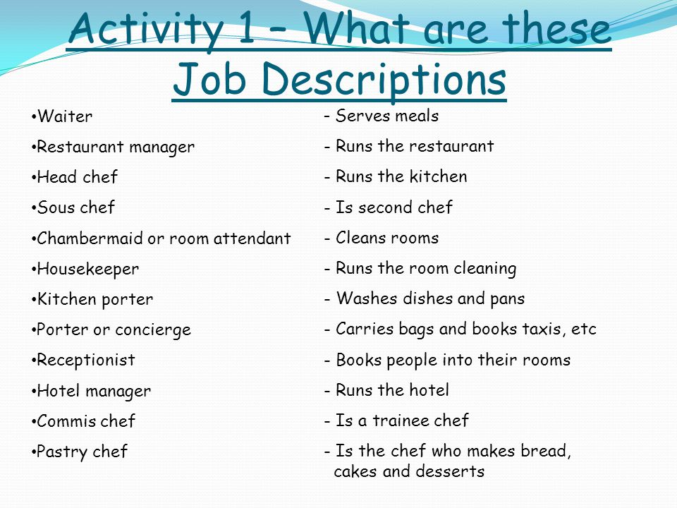 Job roles There are a range of job roles in the catering industry ...