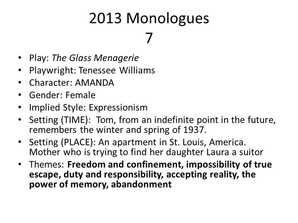 2013 Monologues Unit 4 AREA OF STUDY 1: Monologue