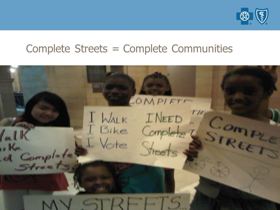 Complete Streets = Complete Communities